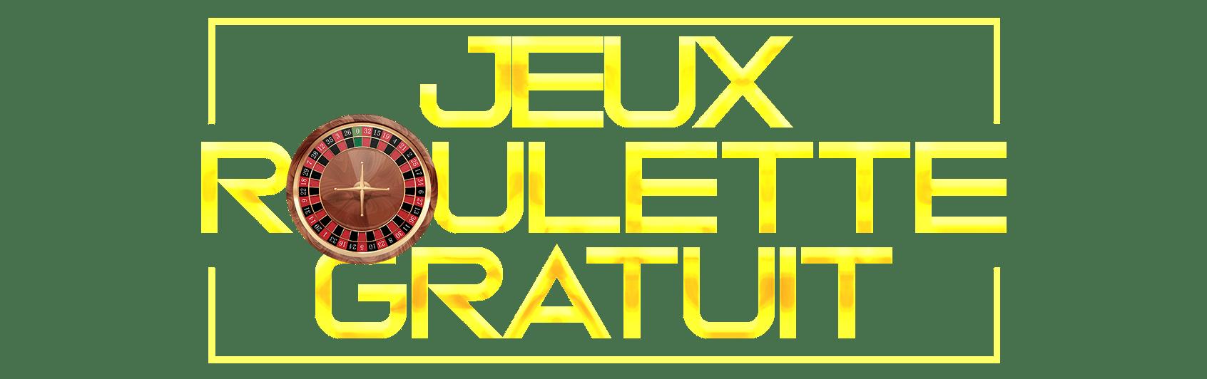 Jeux Roulette Gratuit